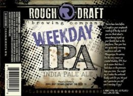 Buy Rough Draft Weekday IPA Online
