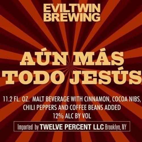 Buy Evil Twin Aun Mas Todo Jesus 12oz Online